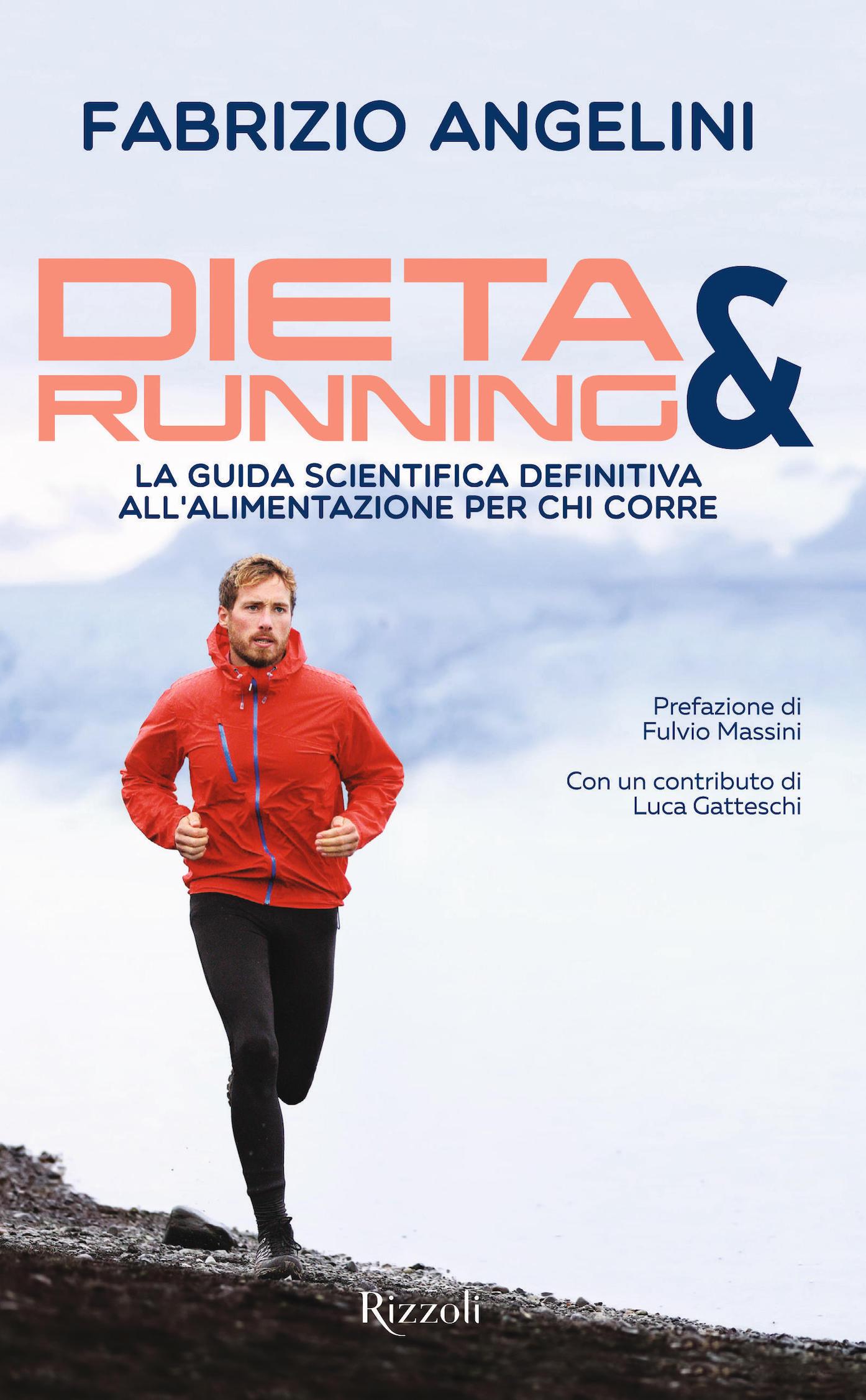 """Dieta & running"": correre, nutrirsi, vivere"